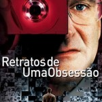Retratos de uma Obsessão (One Our Photo, 2002) (Distribuição: 20th Century Fox Film Corporation)